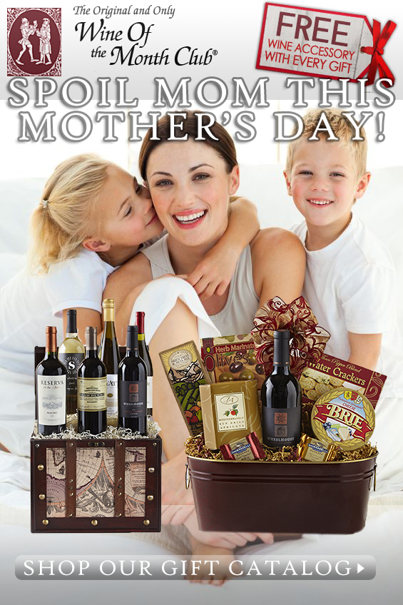Mother's Day Gift Baskets by Wine of the Month Club
